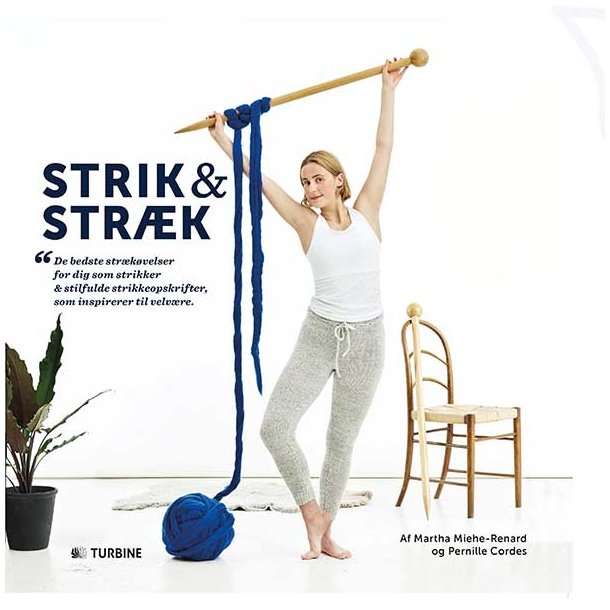 Strik & Stræk – en wellness strikkebog